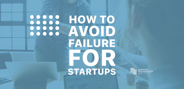 How to avoid fashion startup failure