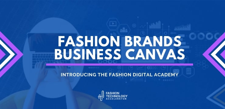 The Fashion Business Model Canvas: tools for your startup.