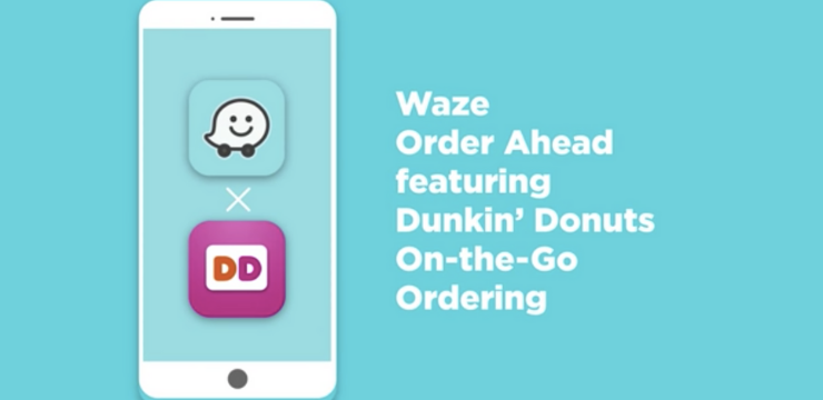 Dunkin' Donuts and Waze Order Ahead feature brand partnerships co-branding